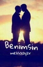 Benimsin (Gay)  by melisaayzr