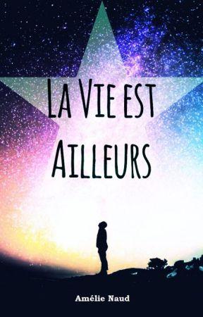La vie est ailleurs by Yzorha