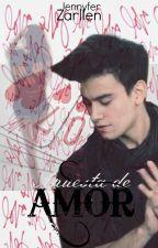 Apuesta de Amor (Agustin bernasconi y tu ) (PAUSADA) by JennyferZarllen