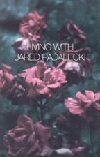 [1] Living With Jared Padalecki by spnxbae