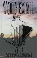 Voicemail [short story] ✔ by Zenaida0