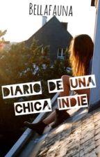 Diario de una chica Indie by Bellafauna