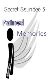 Secret Ssundee 3: Pained Memories by SergeantRuby