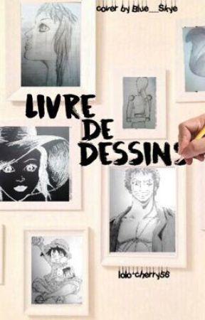 Livre De Dessins 3 Le 3d Wattpad
