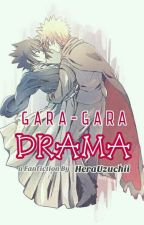 Gara-gara Drama [END] by HeraUzuchii