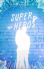 Super-héros by ChiaraGlass