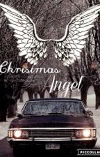 Christmas Angel   {Destiel/Sabriel} by ---InactiveACCOUNT--
