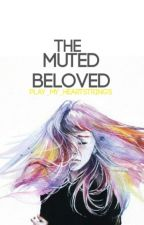 The Muted Beloved by Deans_Boo