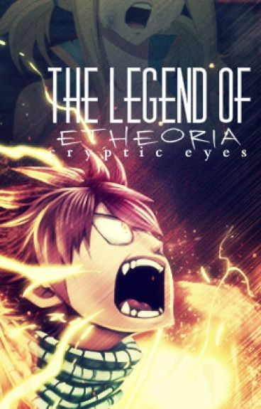 """Fairy Tail: The Legend of Etheoria (4th Book In the """"Intertwined Fates"""" Series!)"""