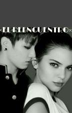 ×El Reencuentro× Jungkook Y Tú  by aniitakookie
