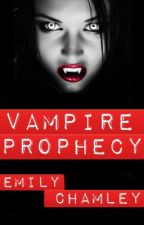 Vampire Prophecy by EmilyChamley