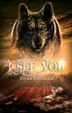 I See You (Werewolf) by Hannanissa