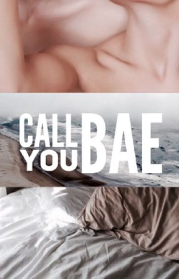 Call You Bae