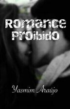 Romance Proibido  by Yas_vampira