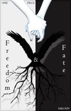 Freedom & Fate | One Piece x Reader by ama_rin