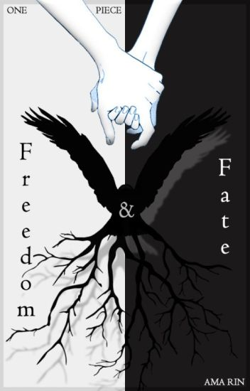 Freedom & Fate | One Piece x Reader