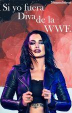 Si yo fuera Diva de la WWE by SthepanieAmbrose