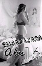 Embarazada a los 16 (Harry Styles y tu) by Natt1DLove