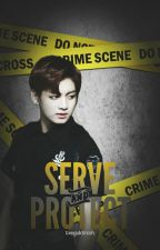 Serve & Protect ↝ VKook by txeguktrxsh