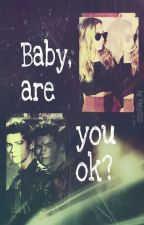 Baby, are you ok? by Visty0123