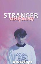 Stranger Unknown [ Jungkook ] by starsvhope