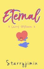 Eternal (Larry Stylinson) by foreverstylinson