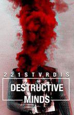 Destructive Minds [Kellic] (boyxboy) by 221stvrdis