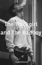 The Thick girl & the Badboy  by LaughinfUnicorn