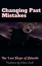 Changing Past Mistakes (Editing) by Jade_InfiniteLight
