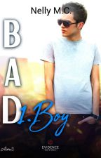 Bad Boy • Tome 1 { En Correction } by Nelly__MC