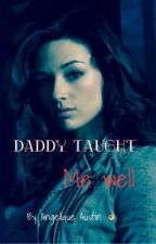 Daddy taught me well! by AngeliqueAustin