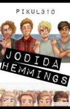 Jodida Hemmings [5sos (& 1D)] {Libro 2} by Pikul310