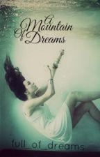 A Mountain of Dreams ( A Percy Jackson Fan Fiction) by full_of_dreams_