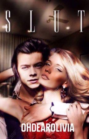 S.L.U.T.   Harry Styles   OS   by OhDearOlivia