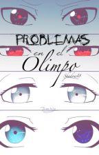 Problemas en el Olimpo  by ShadowI8