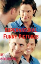 Supernatural funny pictures  by MERLIN13130