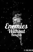 Enemies Without Benefits by livinglovingeating