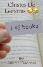 Chistes de lectores 5 by andrea525600
