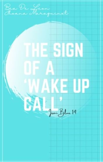 "The Sign Of A ""Wake Up Call"""