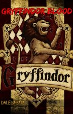 ǁ Gryffindor Blood ǁ by Dalelagata