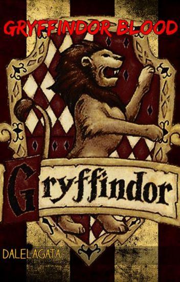 ǁ Gryffindor Blood ǁ