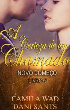 A Certeza de um Chamado by CamilaWad