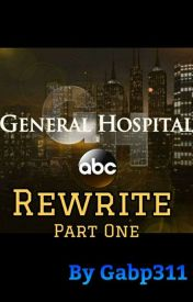 General Hospital Rewrite  by Gabp311