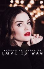 Love Is War || Alec Lightwood by luvbug_26