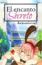 El Encanto Secreto.  by karenalexias