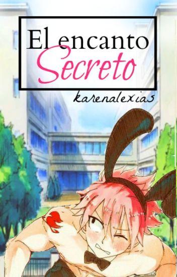 El Encanto Secreto.