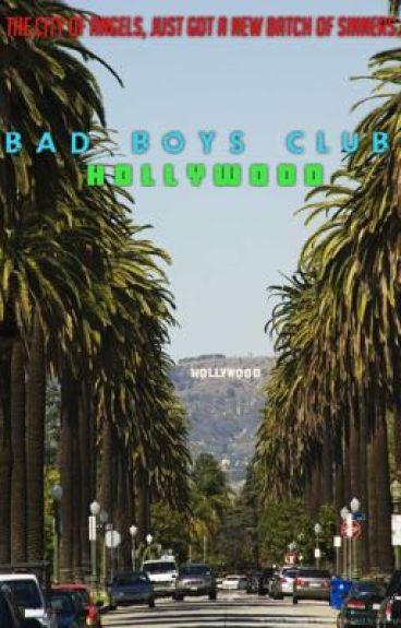 Bad Boys Club Season III: Hollywood