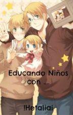 Educando niños con... (Hetalia) #EDITANDO by laura85535