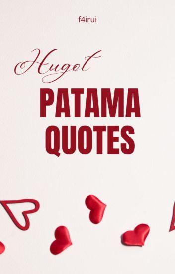 Hugot Patama Quotes