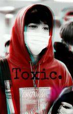 Toxic. by Jihan_Shipper